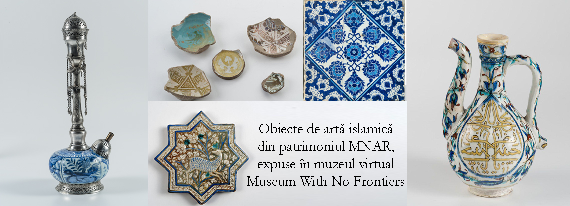 Museum With No Frontiers features a selection of Islamic Art objects from the National Museum of Art of Romania