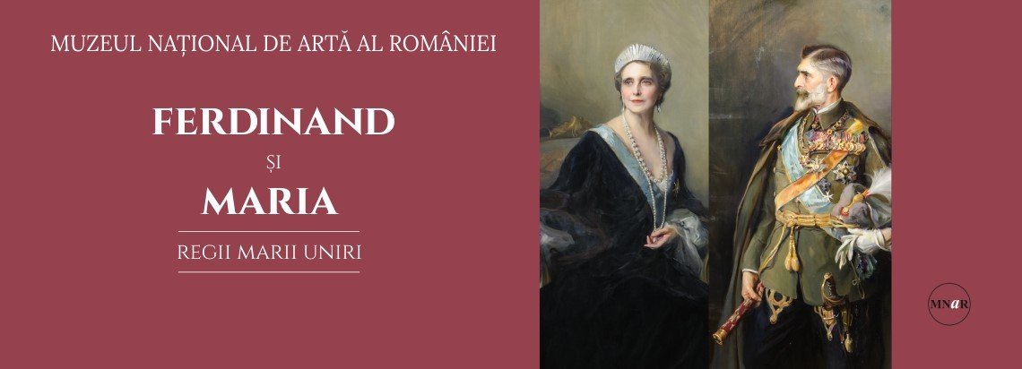 King Ferdinand and Queen Marie – Father-Figures of Greater Romania